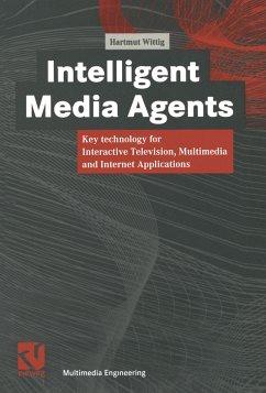 Intelligent Media Agents