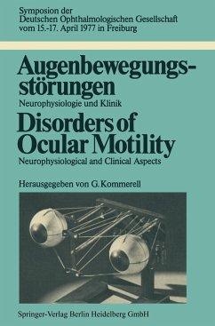 Augenbewegungsstörungen / Disorders of Ocular Motility