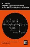 Digitale Signalverarbeitung in der Meß- und Regelungstechnik