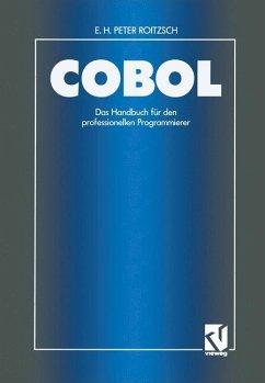 COBOL - Das Handbuch für den professionellen Programmierer - Roitzsch, E. H. P.