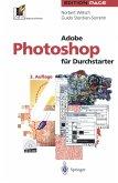 Adobe Photoshop für Durchstarter
