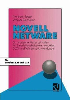Novell Netware - Heesel, Norbert; Reichstein, Werner