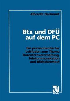 Btx und DFÜ auf dem PC - Darimont, Albrecht