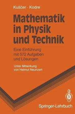 Mathematik in Physik und Technik - Kuscer, Ivan; Kodre, Alojz
