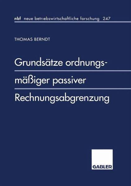 Grundsätze Ordnungsmäßiger Passiver Rechnungsabgrenzung Von Thomas