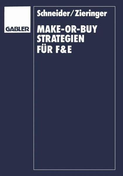 make or buy strategien f r f e von dietram schneider carmen zieringer fachbuch. Black Bedroom Furniture Sets. Home Design Ideas