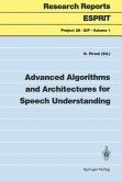 Advanced Algorithms and Architectures for Speech Understanding