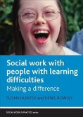 Social Work with People with Learning Difficulties: Making a Difference