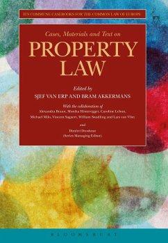 Cases, Materials and Text on Property Law - Van Erp, Sjef / Akkermans, Bram (Hrsg.)