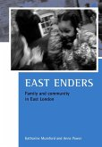 East Enders: Family and Community in East London