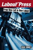 Labour and the Press, 1972-2005