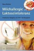 Milchallergien und Laktoseintoleranz