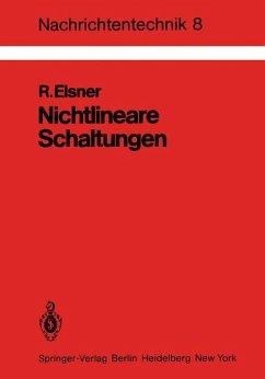 Nichtlineare Schaltungen - Elsner, R.