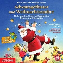Adventsgeflüster und Weihnachtszauber, 1 Audio-CD - Wolf, Klaus-Peter; Göschl, Bettina
