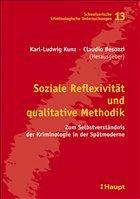 Soziale Reflexivität und qualitative Methodik