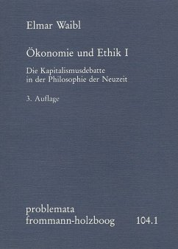Ökonomie und Ethik I