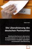 Die Liberalisierung des deutschen Postmarktes
