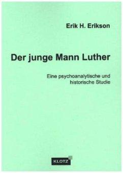 Der junge Mann Luther - Erikson, Erik H.