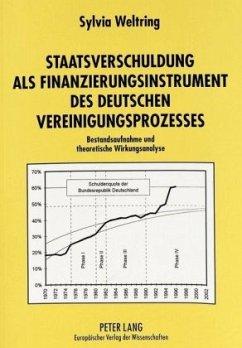 Staatsverschuldung als Finanzierungsinstrument des deutschen Vereinigungsprozesses - Demme, Sylvia