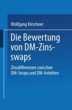 Die Bewertung von DM-Zinsswaps - Kirschner, Wolfgang