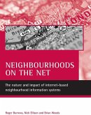 Neighbourhoods on the Net: The Nature and Impact of Internet-Based Neighbourhood Information Systems