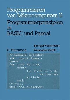 Programmierprinzipien in BASIC und Pascal - Herrmann, Dietmar