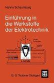 Einführung in die Werkstoffe der Elektrotechnik