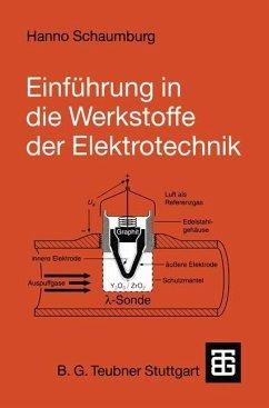 Einführung in die Werkstoffe der Elektrotechnik - Schaumburg, Hanno