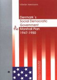 Denmark's Social Democratic Government and the Marshall Plan