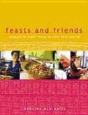 Feasts and Friends: Women and Food from Across the World