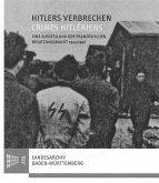 Hitlers Verbrechen - Crimes Hitlériens