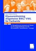 Klausurentraining Allgemeine BWL/VWL für Fachwirte