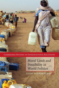Moral Limit and Possibility in World Politics - Price, Richard M. (ed.)