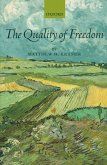 The Quality of Freedom
