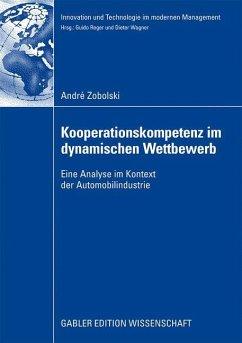 Kooperationskompetenz im dynamischen Wettbewerb - Zobolski, André