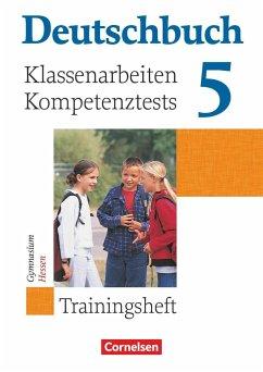 Deutschbuch 5. Schuljahr - Trainingshefte - zu allen allgemeinen Ausgaben - Gymnasium - Klassenarbeiten und Lernstandstests - Hessen