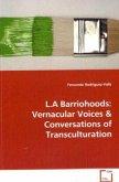 L.A Barriohoods: Vernacular Voices