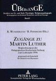 Zugänge zu Martin Luther