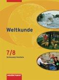Weltkunde 7/8. Gesellschaftslehre. Schülerbuch. Gemeinschaftsschule. Schleswig-Holstein