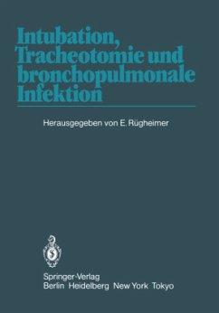 Intubation, Tracheotomie und bronchopulmonale Infektion