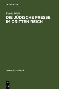 Die jüdische Presse im Dritten Reich