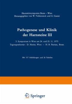 Pathogenese und Klinik der Harnsteine III