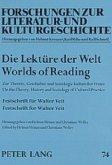 Die Lektüre der Welt. Worlds of Reading