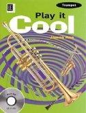 Play it Cool - Trumpet, für Trompete mit Audio-CD oder Klavierbeleitung