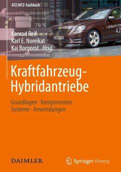 Kraftfahrzeug-Hybridantriebe - Reif, Konrad / Noreikat, Karl E. / Borgeest, Kai (Hrsg.)