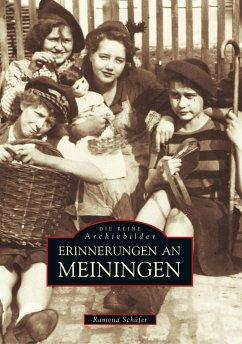 Erinnerungen an Meiningen - Schäfer, Ramona