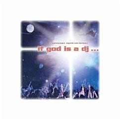 If God is a DJ ... - Möller, Kurt