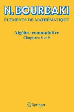 Algèbre commutative Chapitre 8 et 9 - Bourbaki, Nicolas