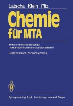 Chemie für MTA - Latscha, Hans P.; Klein, Helmut A.; Pitz, Peter