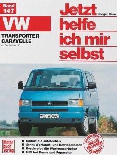 VW Transporter/Caravelle »T4« (90-95) / Jetzt helfe ich mir selbst Bd.147 - Korp, Dieter;Korp, Dieter